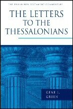 The Letters to the Thessalonians (Pillar New Testament Commentary | PNTC)