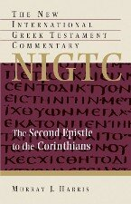 The Second Epistle to the Corinthians (The New International Greek Testament Commentary) (NIGTC)