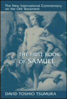 The First Book of Samuel (The New International Commentary on the Old Testament | NICOT)