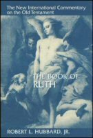 The Book of Ruth (The New International Commentary on the Old Testament | NICOT)