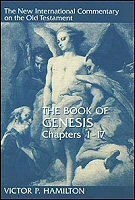 The Book of Genesis, Chapters 1–17 (The New International Commentary on the Old Testament | NICOT)