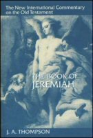The Book of Jeremiah (The New International Commentary on the Old Testament | NICOT)
