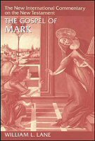 The Gospel of Mark (The New International Commentary on the New Testament | NICNT)