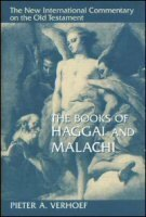 The Books of Haggai and Malachi (The New International Commentary on the Old Testament | NICOT)