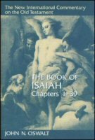 The Book of Isaiah, Chapters 1–39 (The New International Commentary on the Old Testament | NICOT)