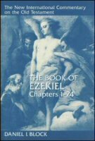 The Book of Ezekiel, Chapters 1–24 (The New International Commentary on the Old Testament | NICOT)