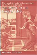 The Epistle to the Galatians (The New International Commentary on the New Testament | NICNT)