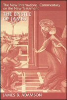 The Epistle of James (The New International Commentary on the New Testament | NICNT)