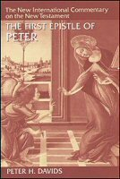 The First Epistle of Peter (The New International Commentary on the New Testament | NICNT)