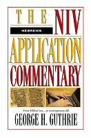 NIV Application Commentary: Hebrews (NIVAC)