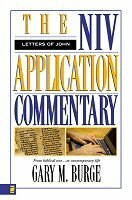 The Letters of John (NIV Application Commentary | NIVAC)