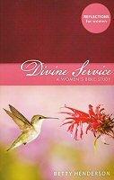 Divine Service: A Women's Bible Study