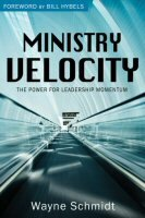 Ministry Velocity: The Power for Leadership Momentum