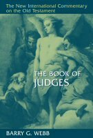 The Book of Judges (The New International Commentary on the Old Testament | NICOT)
