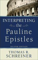 Interpreting the Pauline Epistles, 2nd ed.