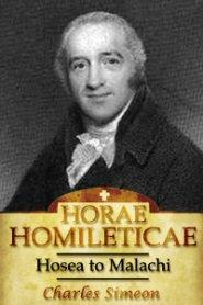 Horae Homileticae, Volume 10: Hosea to Malachi