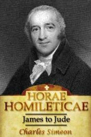 Horae Homileticae, Volume 20: James to Jude