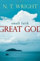 Small Faith, Great God