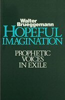 Hopeful Imagination: Prophetic Voices in Exile