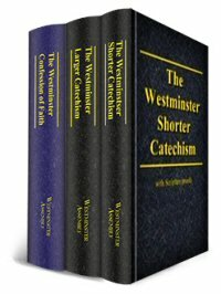 Westminster Confession of Faith | WCF (including the Larger and Shorter Catechisms, American Revision, 3 vols.)