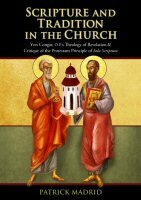 Scripture and Tradition in the Church