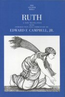 The Anchor Yale Bible: Ruth (AYB)