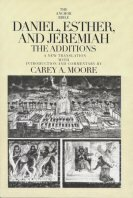 Daniel, Esther, and Jeremiah: The Additions (The Anchor Yale Bible | AYB)