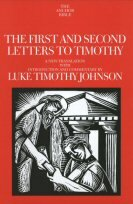 The First and Second Letters to Timothy (The Anchor Yale Bible | AYB)