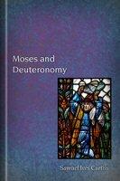 Moses and Deuteronomy