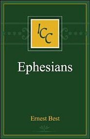 Ephesians (International Critical Commentary Series | ICC)
