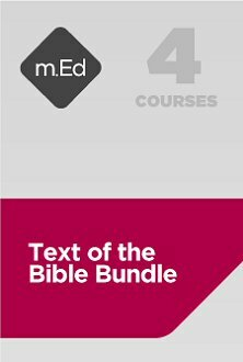 Mobile Ed: Text of the Bible Bundle (4 courses)