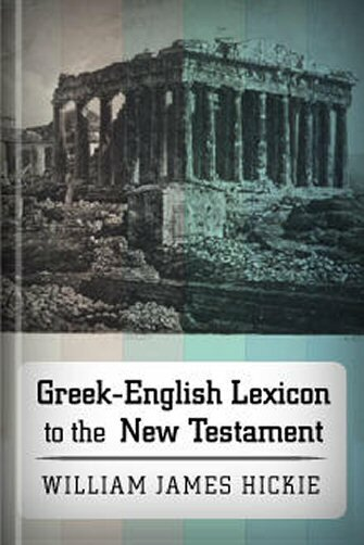 Greek–English Lexicon to the New Testament