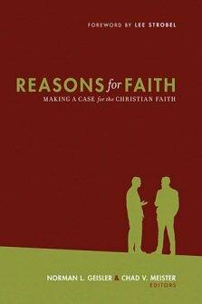 Reasons for Faith: Making a Case for the Christian Faith