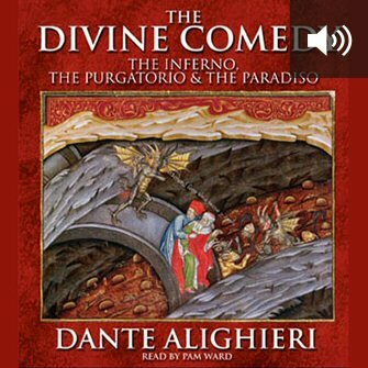 The Divine Comedy: The Inferno, The Purgatorio & The Paradiso (audio)