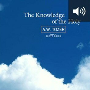The Knowledge of the Holy (audio)