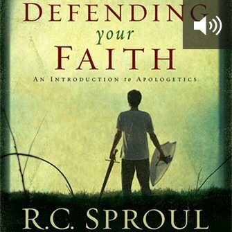 Defending Your Faith: An Introduction to Apologetics (audio)
