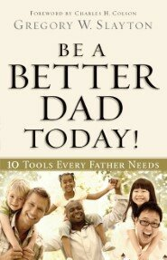Be a Better Dad Today! 10 Tools Every Father Needs