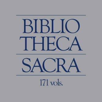 Bibliotheca Sacra Journal (171 vols.) (1844–2014)