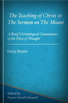 The Teaching of Christ in The Sermon on The Mount
