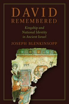 David Remembered: Kingship and National Identity in Ancient Israel