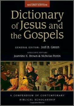 Dictionary of Jesus and the Gospels, 2nd ed. (IVP Bible Dictionary)