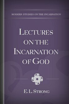 Lectures on the Incarnation of God