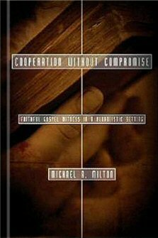 Cooperation Without Compromise: Faithful Gospel Witness in a Pluralistic Setting