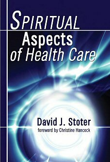 Spiritual Aspects of Health Care