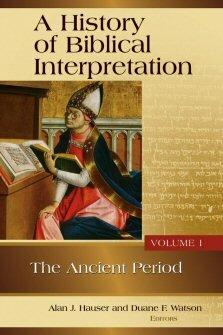A History of Biblical Interpretation, vol. 1: The Ancient Period