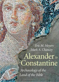 Archaeology of the Land of the Bible, Vol. 3: Alexander to Constantine
