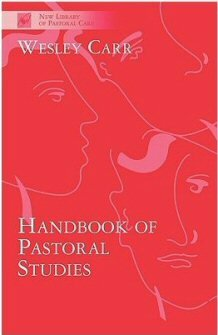 Handbook of Pastoral Studies: Learning and Practising Christian Ministry