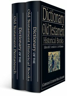 IVP Dictionary of the Old Testament Bundle: Pentateuch and Historical Books (2 vols.)