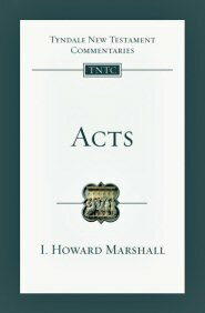 Acts (Tyndale New Testament Commentaries | TNTC)