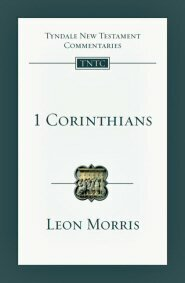 1 Corinthians: An Introduction and Commentary (TNTC)